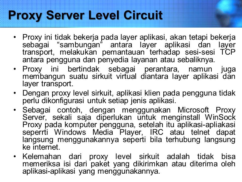 Proxy Server Level Circuit