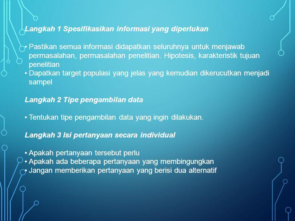 Langkah 1 Spesifikasikan informasi yang diperlukan