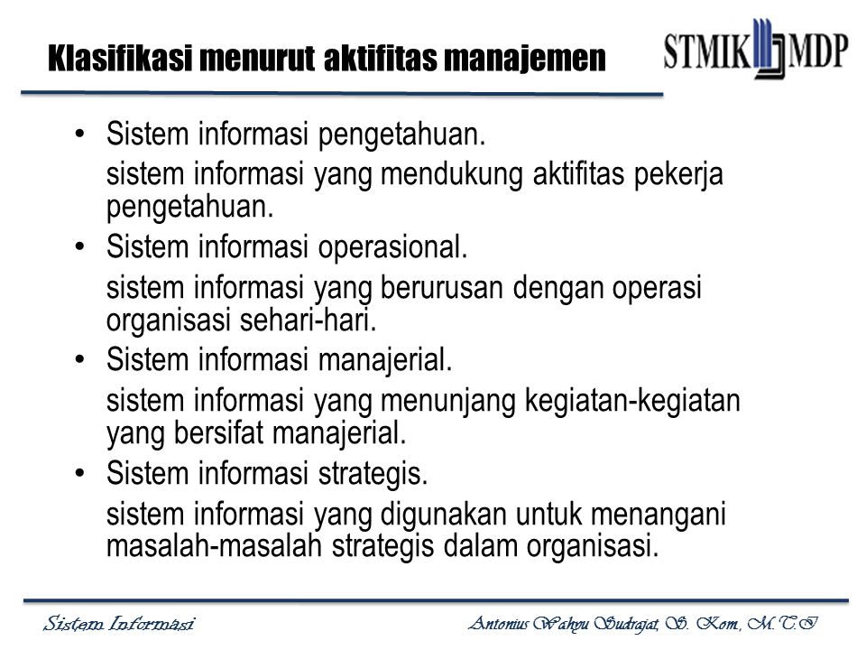 Klasifikasi menurut aktifitas manajemen