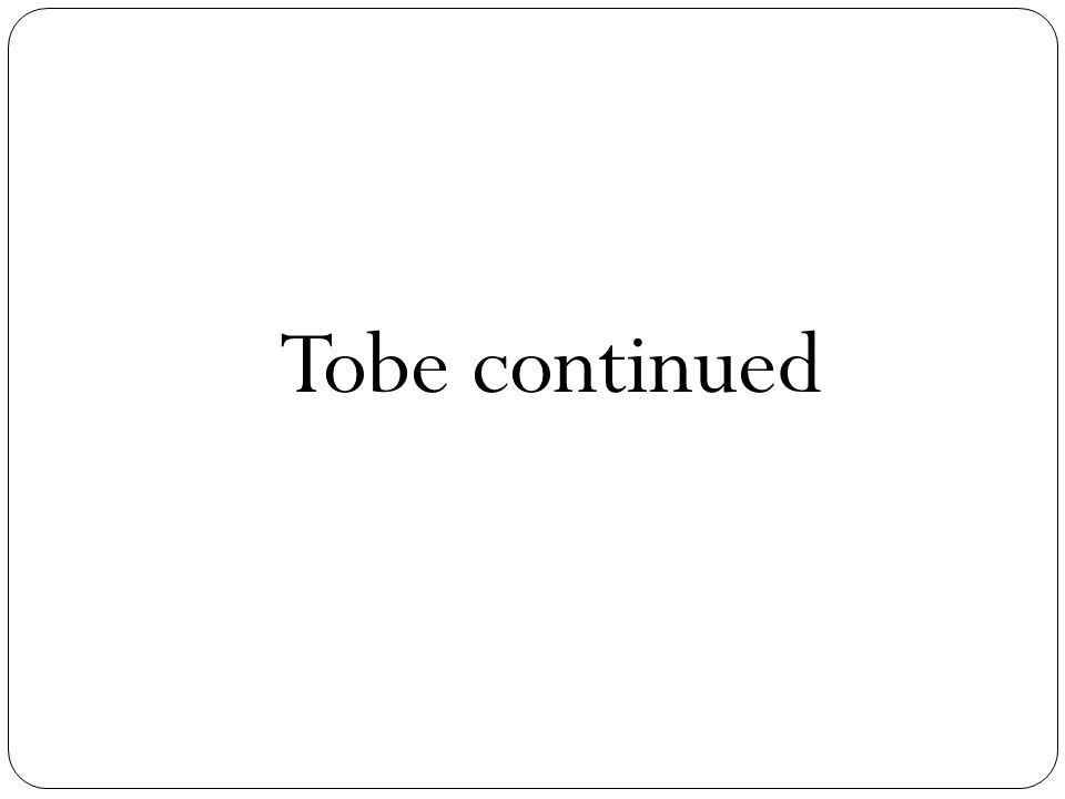 Tobe continued