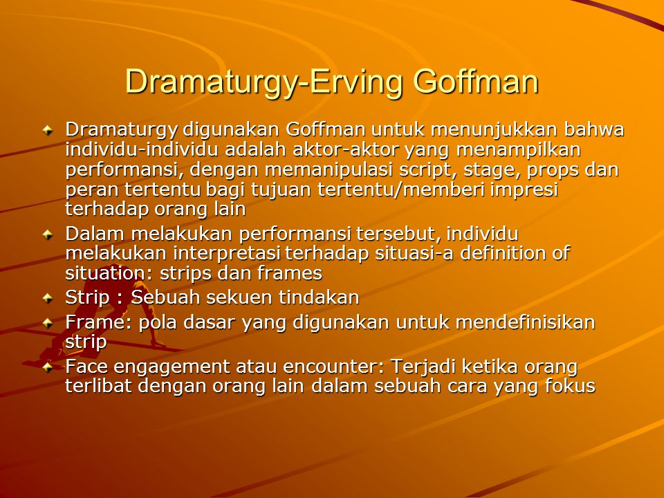 Dramaturgy-Erving Goffman