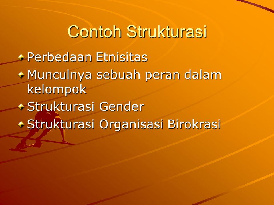 Contoh Strukturasi Perbedaan Etnisitas