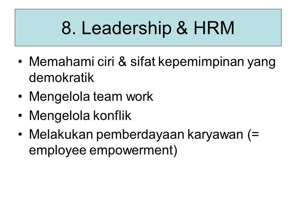 8. Leadership & HRM Memahami ciri & sifat kepemimpinan yang demokratik