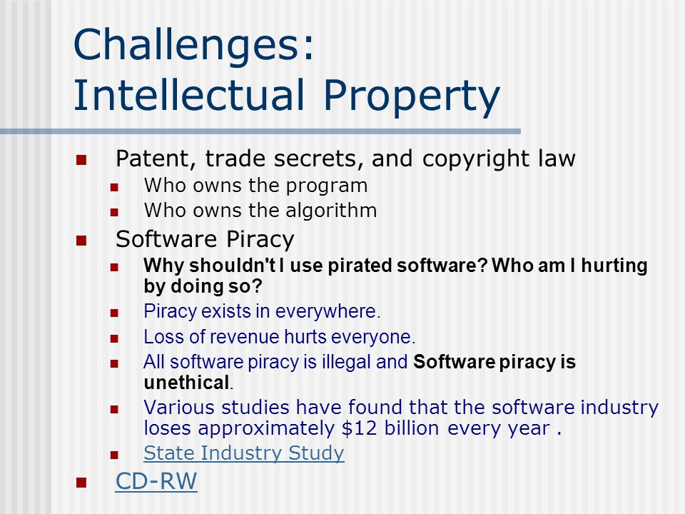 Challenges: Intellectual Property