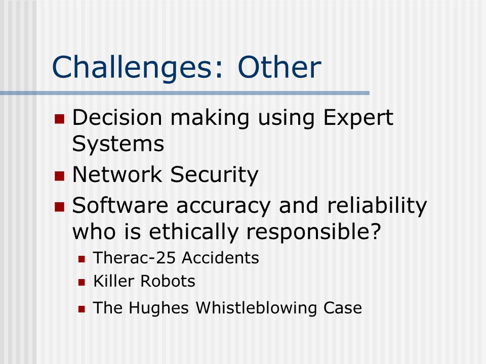 Challenges: Other Decision making using Expert Systems