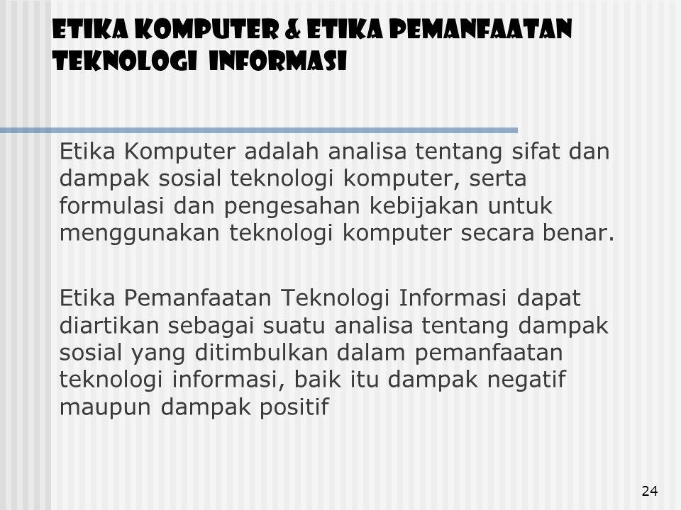 Etika komputer & Etika Pemanfaatan Teknologi Informasi