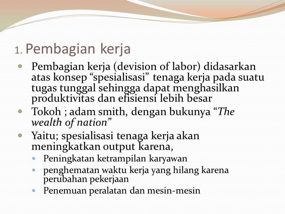 Tokoh ; adam smith, dengan bukunya The wealth of nation