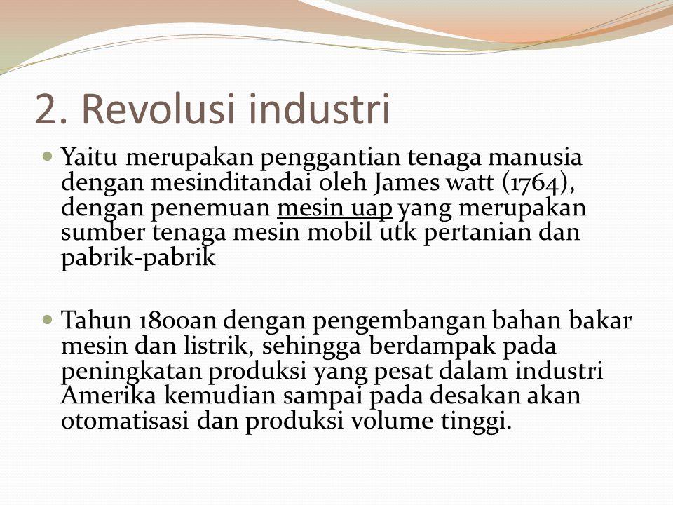 2. Revolusi industri