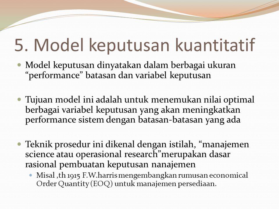 5. Model keputusan kuantitatif