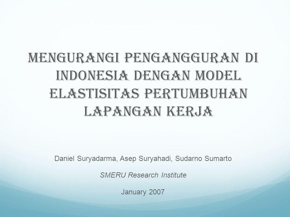 Mengurangi pengangguran di Indonesia dengan model elastisitas pertumbuhan lapangan kerja