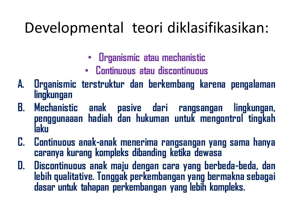 Developmental teori diklasifikasikan: