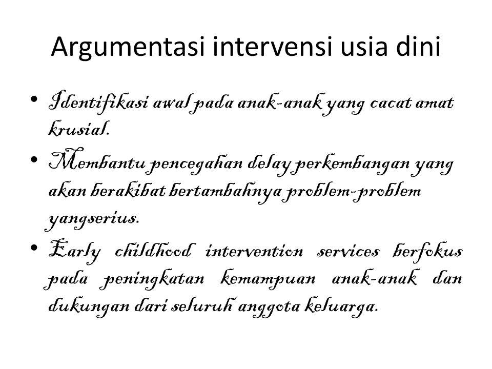 Argumentasi intervensi usia dini