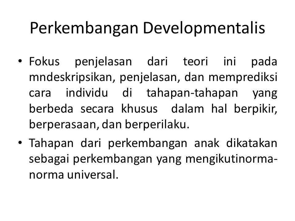 Perkembangan Developmentalis