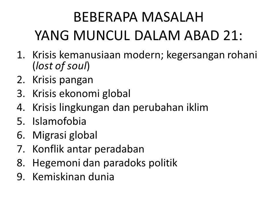 BEBERAPA MASALAH YANG MUNCUL DALAM ABAD 21: