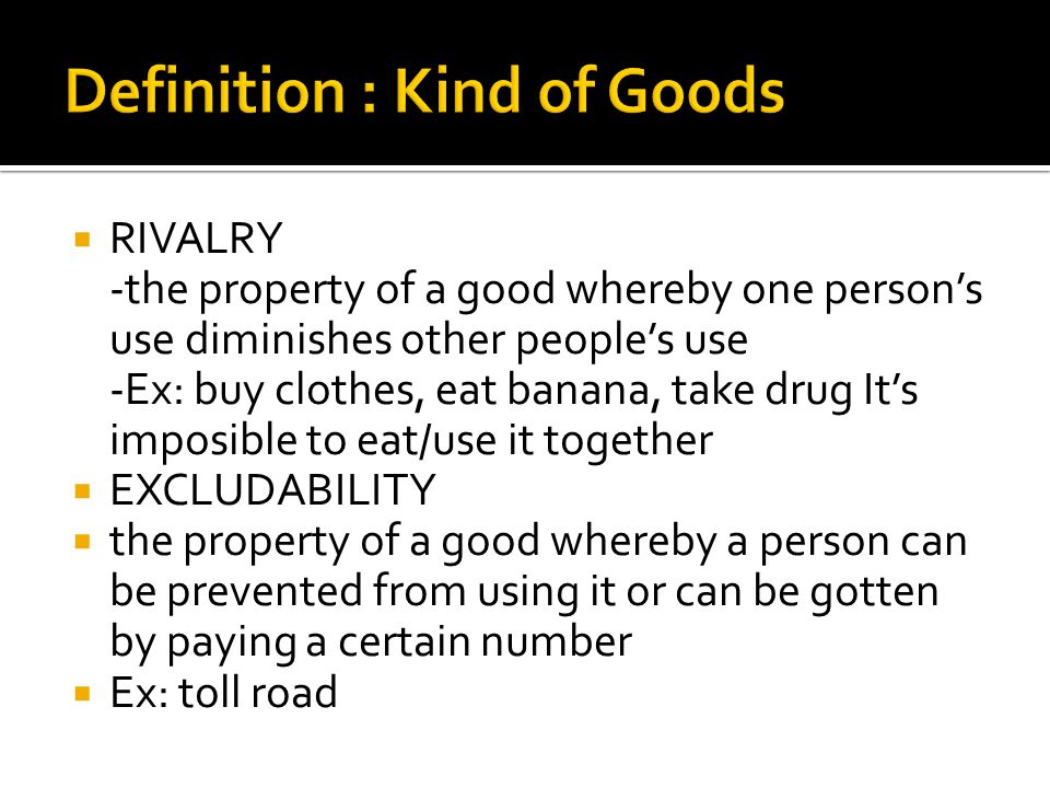 Definition : Kind of Goods