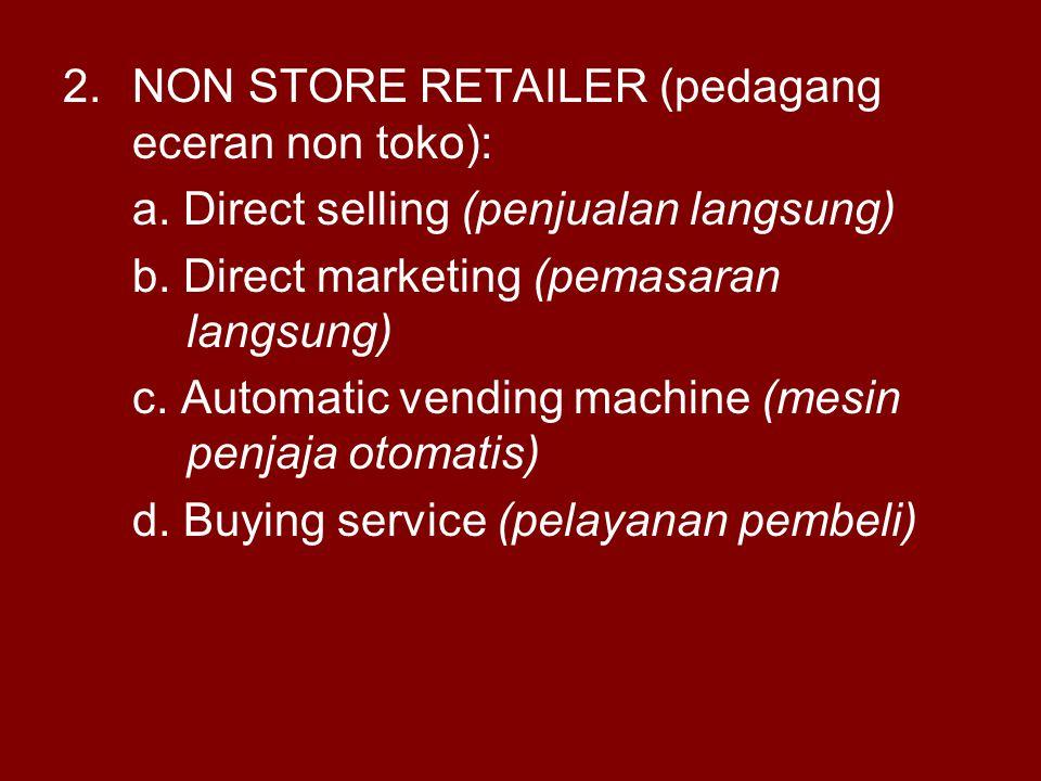 NON STORE RETAILER (pedagang eceran non toko):