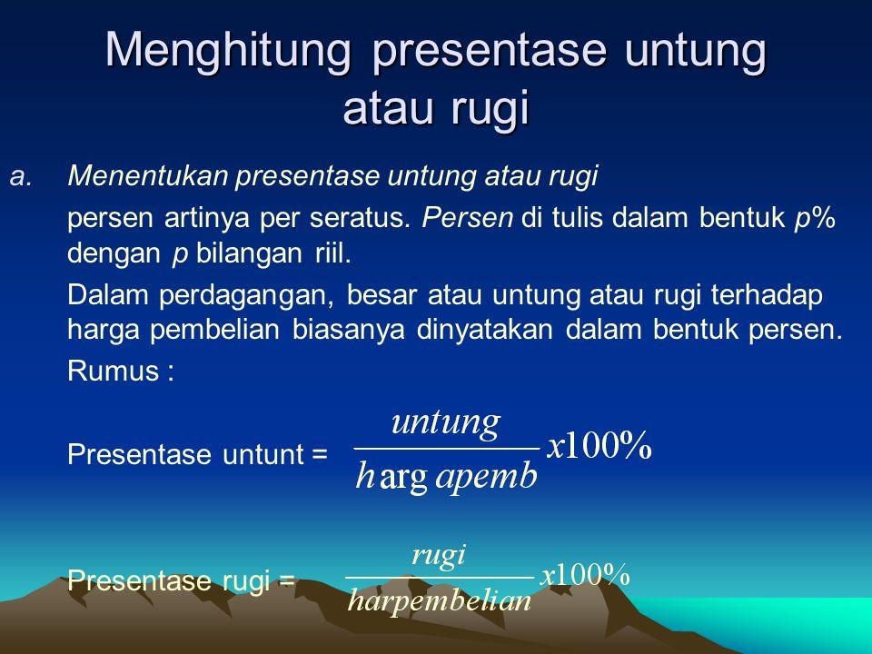 Menghitung presentase untung atau rugi