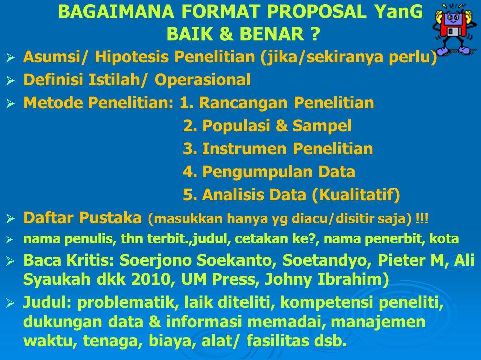 BAGAIMANA FORMAT PROPOSAL YanG BAIK & BENAR