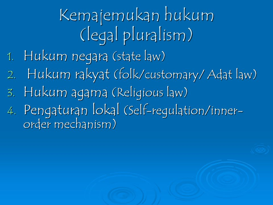 Kemajemukan hukum (legal pluralism)