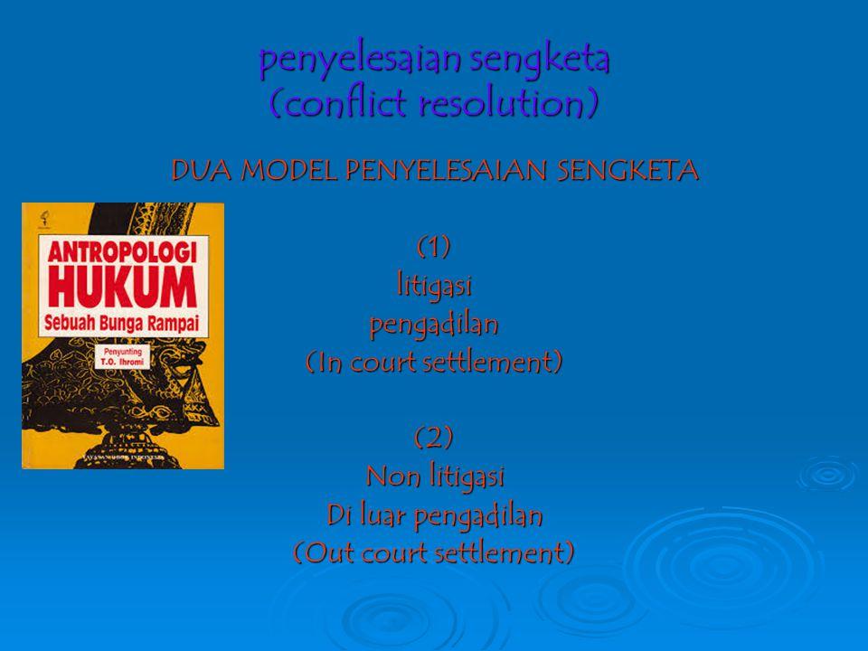 penyelesaian sengketa (conflict resolution)