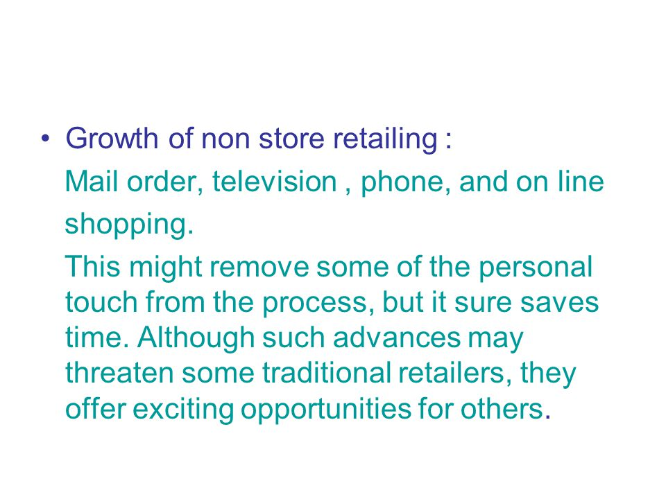 Growth of non store retailing :