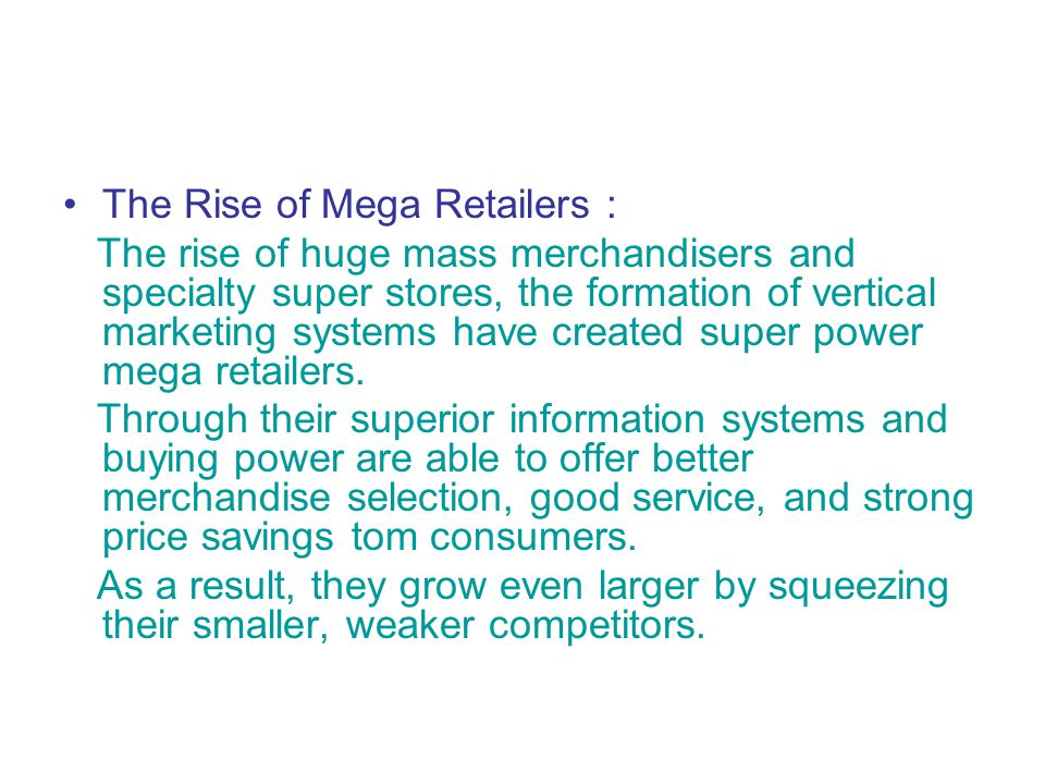 The Rise of Mega Retailers :