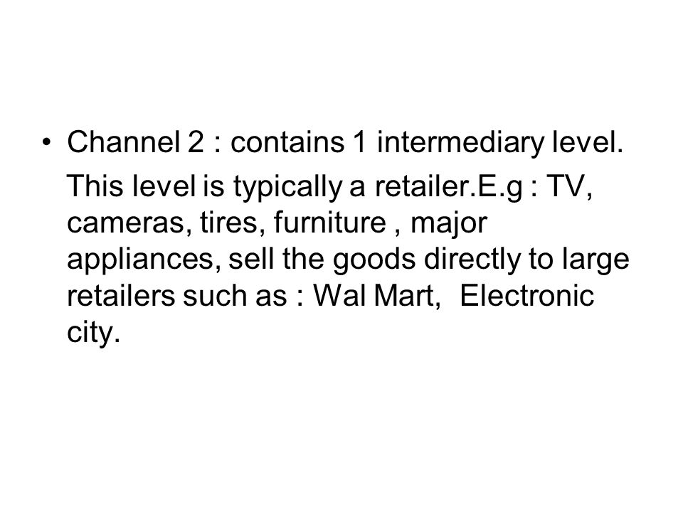 Channel 2 : contains 1 intermediary level.