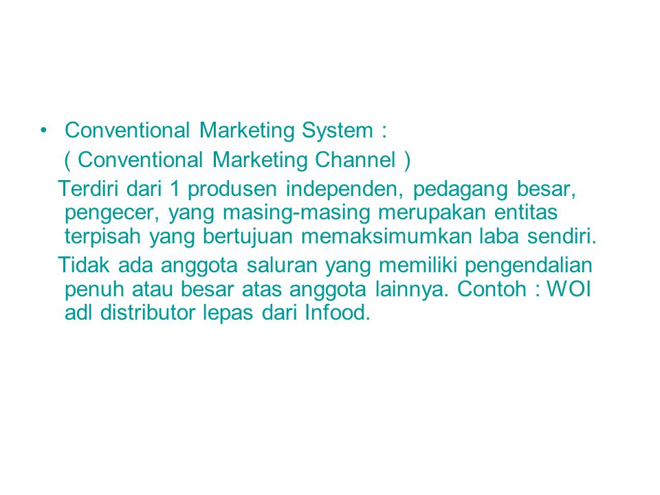 Conventional Marketing System :