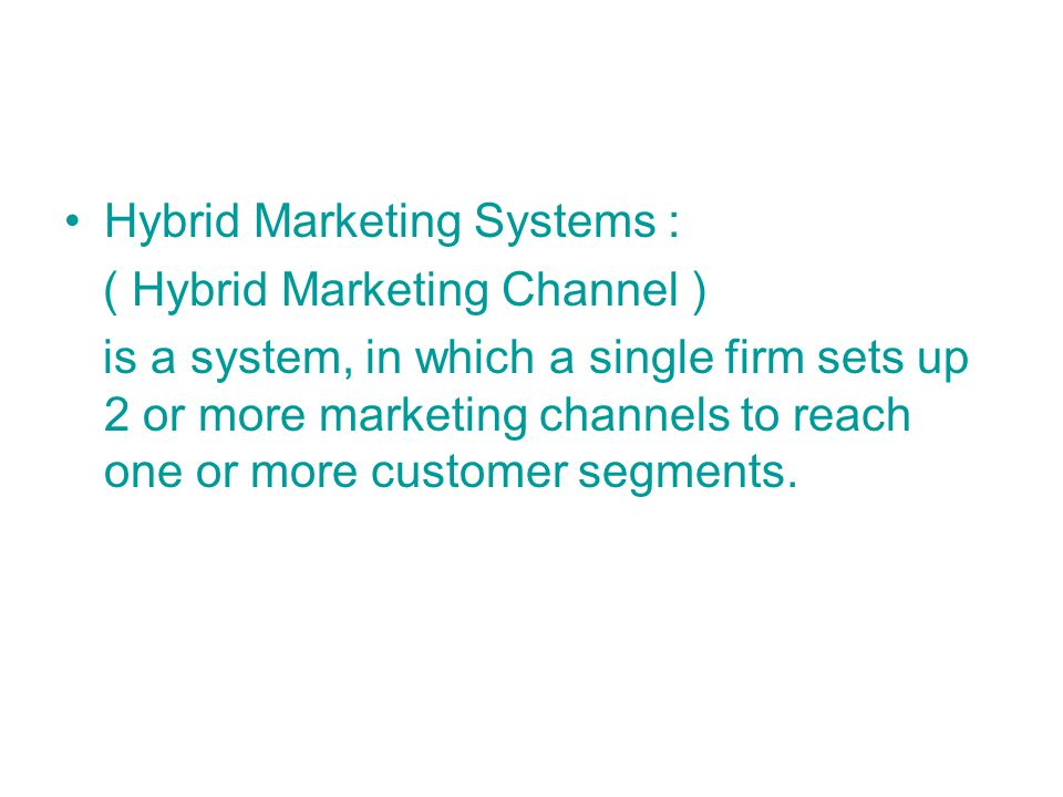 Hybrid Marketing Systems :