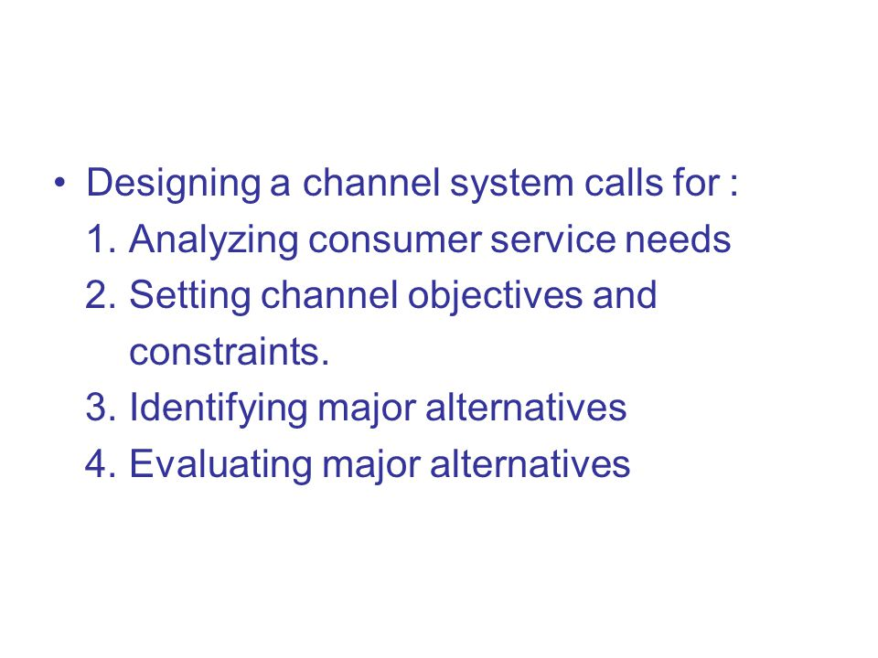 Designing a channel system calls for :