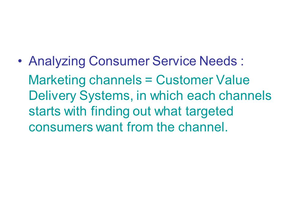 Analyzing Consumer Service Needs :