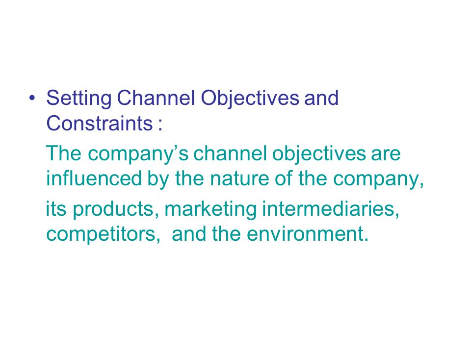 Setting Channel Objectives and Constraints :