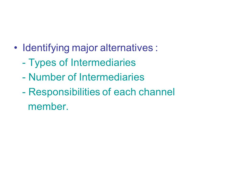 Identifying major alternatives :