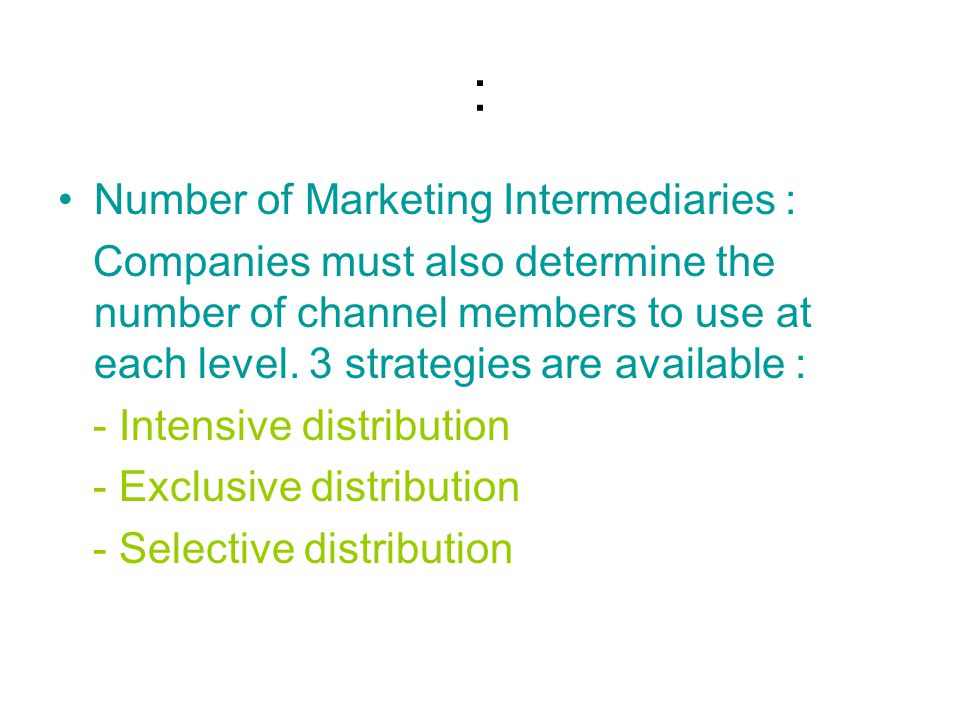: Number of Marketing Intermediaries :