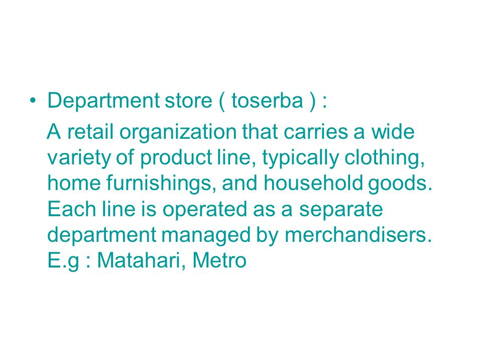 Department store ( toserba ) :