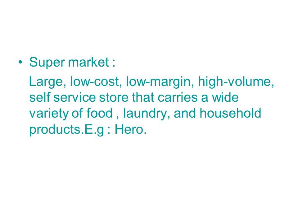Super market :