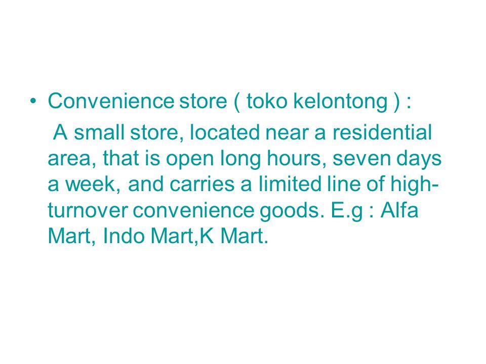 Convenience store ( toko kelontong ) :