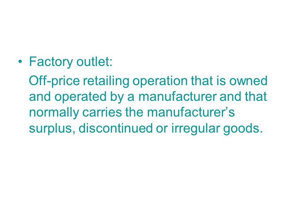 Factory outlet: