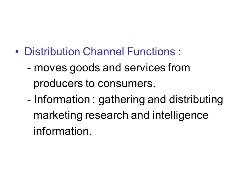 Distribution Channel Functions :