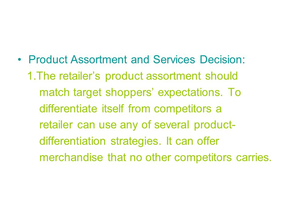 Product Assortment and Services Decision: