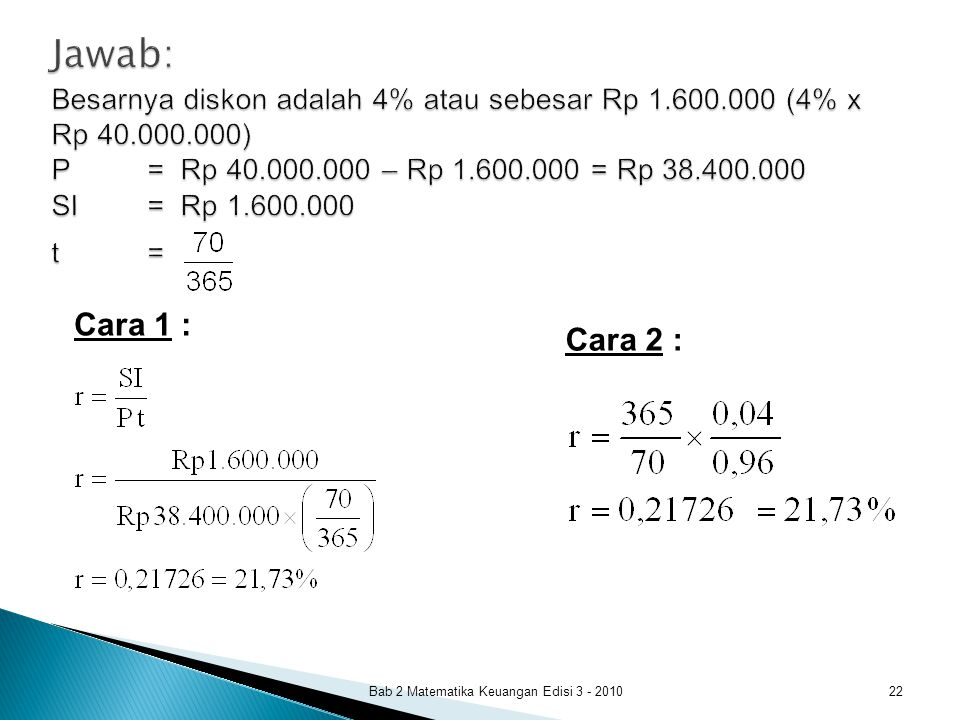 Jawab: Besarnya diskon adalah 4% atau sebesar Rp 1. 600