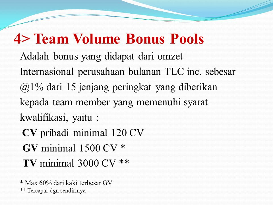 4> Team Volume Bonus Pools