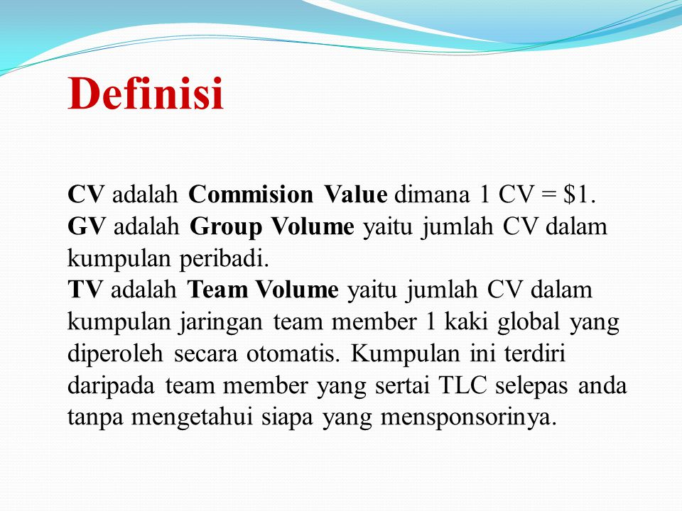 Definisi CV adalah Commision Value dimana 1 CV = $1