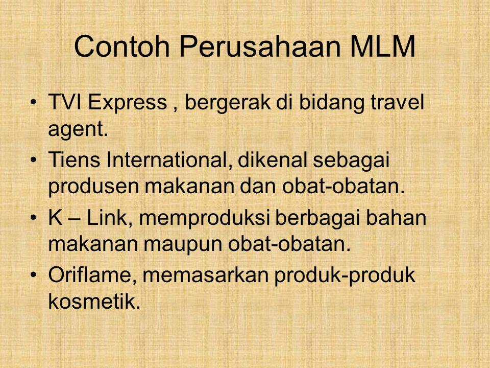 Contoh Perusahaan MLM TVI Express , bergerak di bidang travel agent.