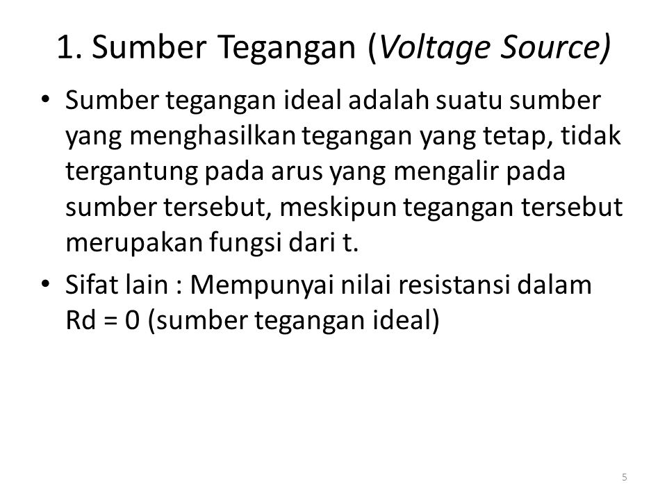 1. Sumber Tegangan (Voltage Source)