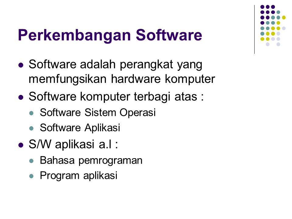 Perkembangan Software