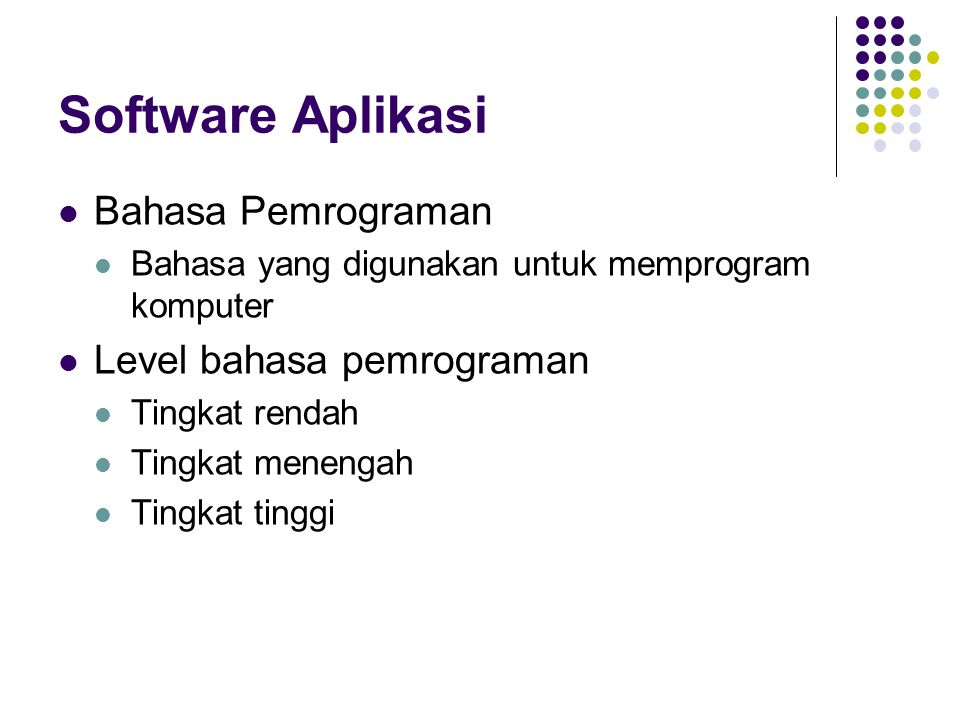 Software Aplikasi Bahasa Pemrograman Level bahasa pemrograman