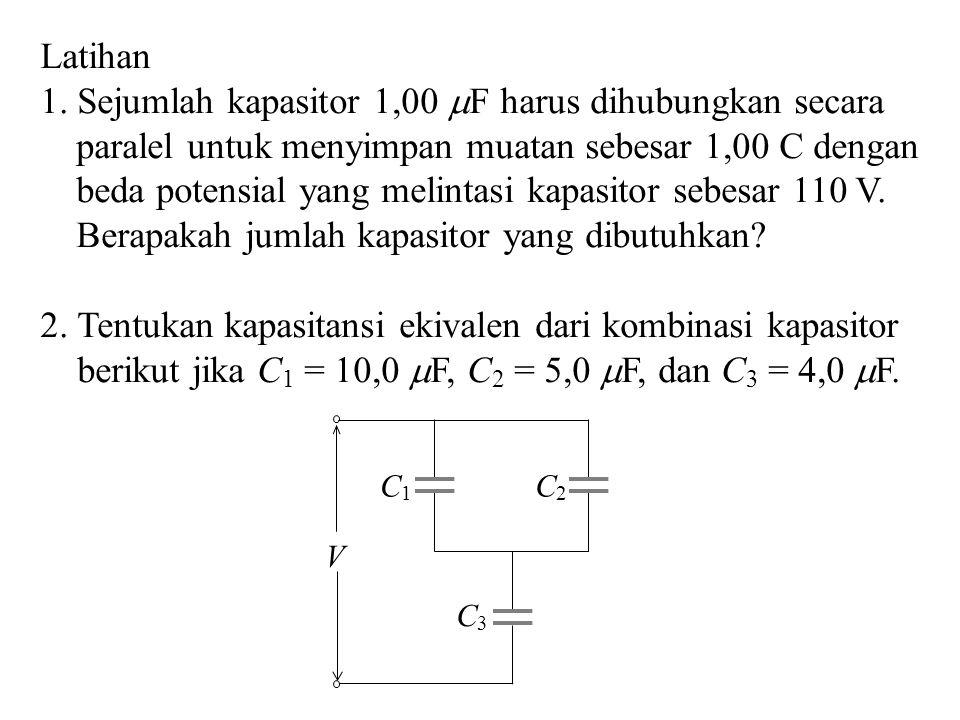 1. Sejumlah kapasitor 1,00 F harus dihubungkan secara