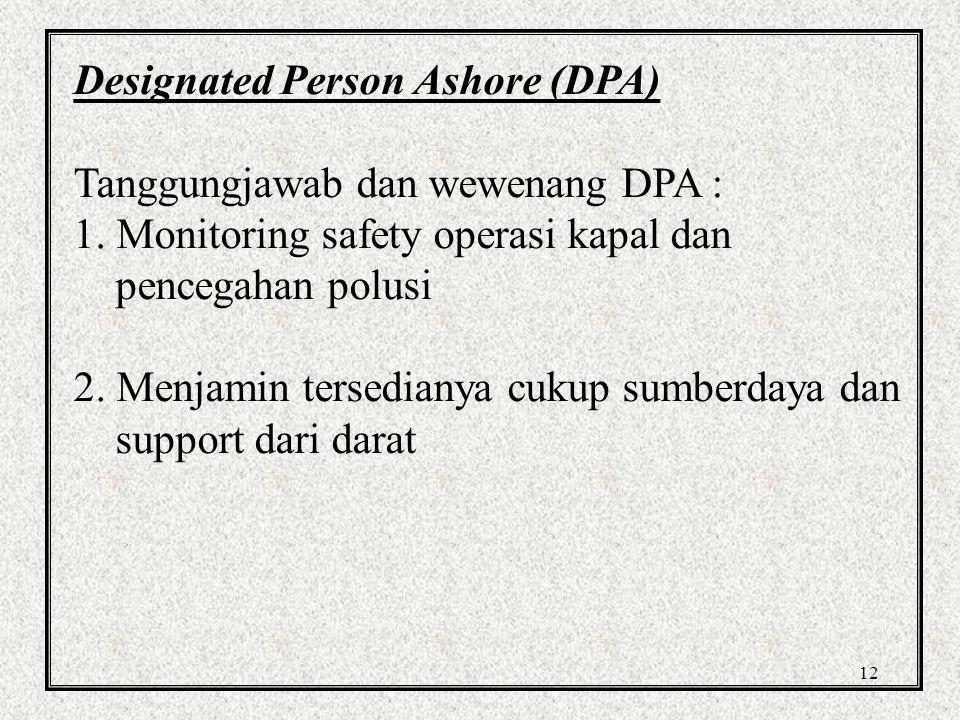 Designated Person Ashore (DPA)