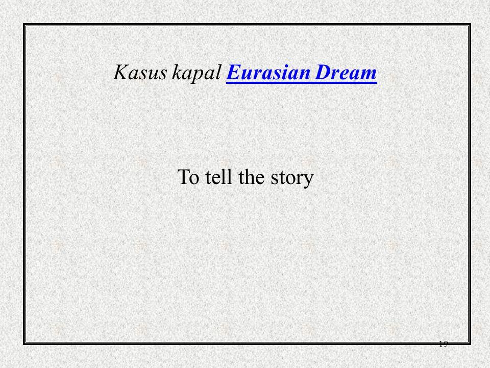 Kasus kapal Eurasian Dream